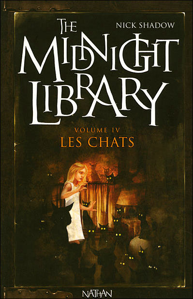 THE MIDNIGHT LIBRARY (Tome 04) LES CHATS de Nick Shadow 9782092513712