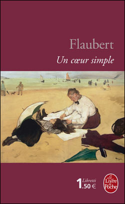 UN COEUR SIMPLE de Gustave Flaubert 9782253136422