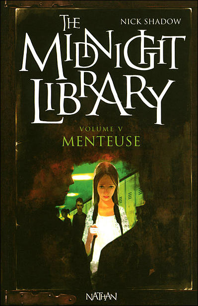 THE MIDNIGHT LIBRARY (Tome 05) MENTEUSE de Nick Shadow 9782092517192
