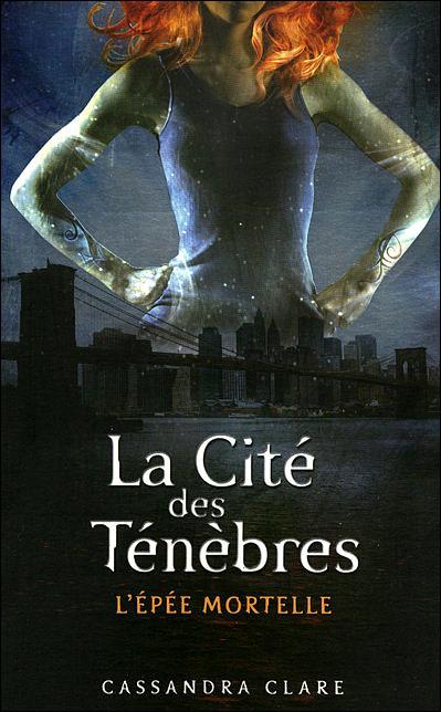 CLARE Cassandra  - LA CITE DES TENEBRES - Tome 2 : L'épée mortelle  9782266173292