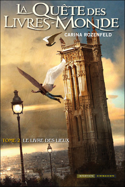 ROZENFELD Carina - LA QUÊTE DES LIVRES MONDES - Tome 2 - Le livre des lieux 9782357560413