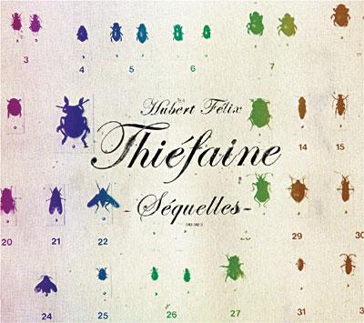 Hubert-Félix Thiéfaine - Séquelles 0886974254423