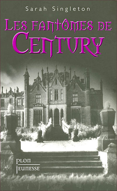 Les fantômes de Century 9782259205573