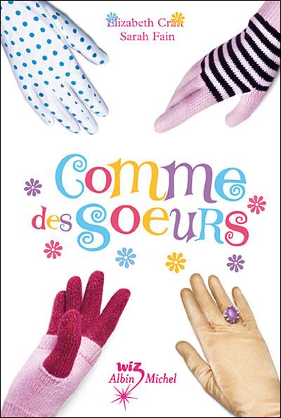 COMME DES SOEURS (Tome 1) de Elizabeth Craft 9782226183293