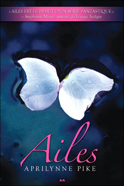 Tome 1 : Wings (Ailes) de Aprilynne Pike 9782895659693