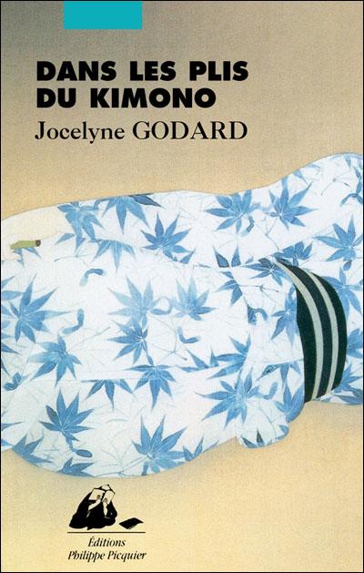 [Godard, Jocelyne] Dans les plis du kimono 9782809701074