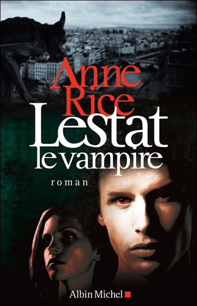 Lestat, le vampire (chroniques des vampire tome 2) 9782226194084