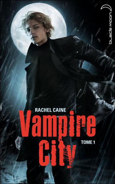 CAINE Rachel - VAMPIRE CITY - Tome 1 : Bienvenue en enfer  9782012019294
