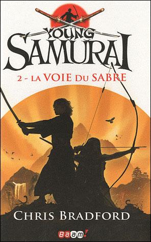 [Bradford, Chris] Young samourai -Tome 2: La voie du guerrier 9782290010594