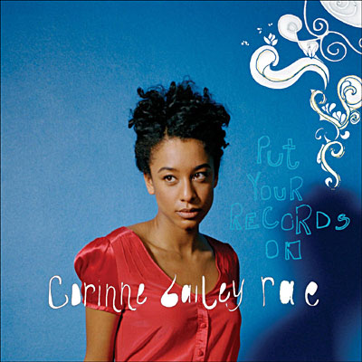 Corinne Bailey Rae - Put your records on 0094635678925
