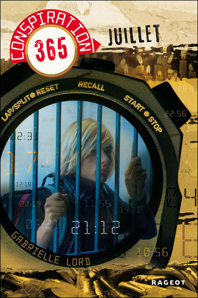 LORD Gabrielle - CONSPIRATION 365 - Tome 7 : Juillet 9782700234145