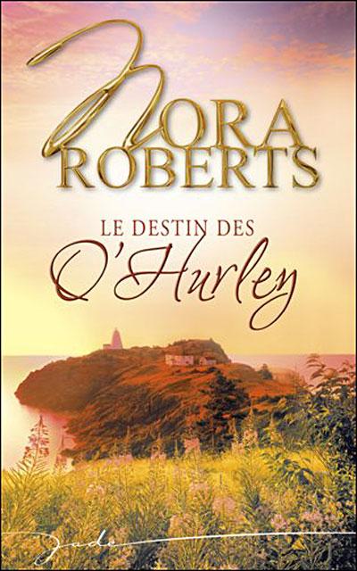Les O'Hurley, tome 4 : Trace de Nora Roberts 9782280833745