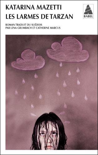 Les larmes de Tarzan de Katarina Mazetti  9782742788255