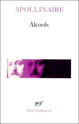 ALCOOLS de Guillaume Apollinaire 9782070300075