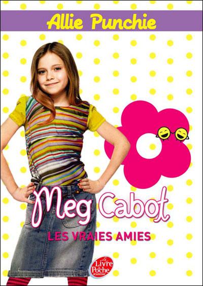 ALLIE PUNCHIE (Tome 3) LES VRAIES AMIES de Meg Cabot 9782013227285