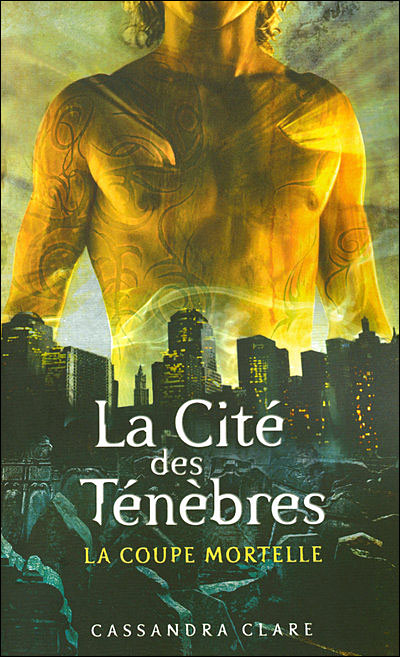 CLARE Cassandra  - LA CITE DES TENEBRES - Tome 1 : La coupe mortelle  9782266173285