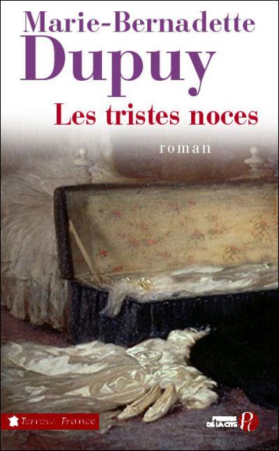 [Dupuy, Marie-Bernadette] Famille Roy - Tome 3: Les tristes noces 9782258077416
