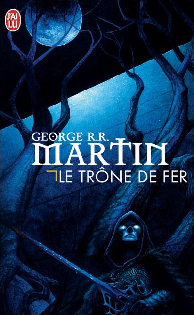 [Martin, George R.R.] Le trône de fer - Série 9782290302866
