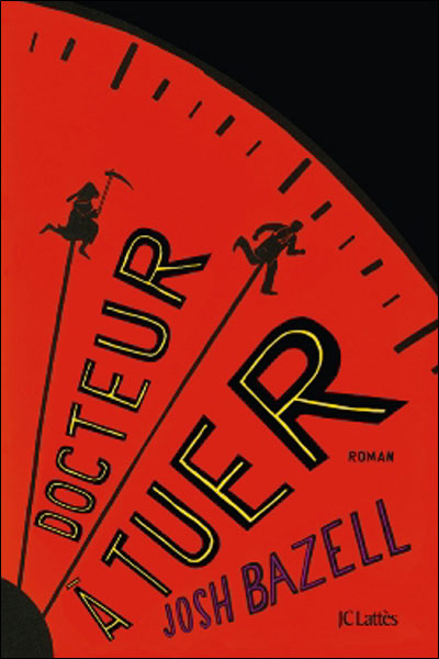 [Bazell, Josh] Docteur à tuer 9782709630276