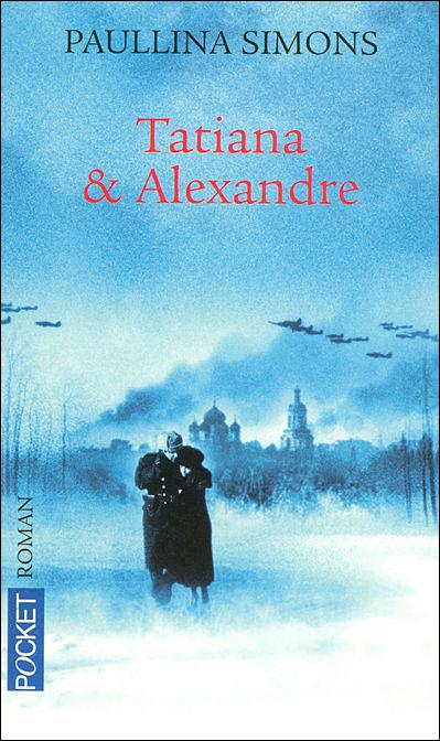 Tatiana et Alexandre, Paullina Simons 9782266166478