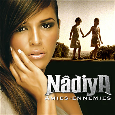 Nâdiya - Amies Ennemies 0886970248129