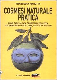 Cosmesi Naturale Pratica - scarica il pdf Cosmesi-naturale-pratica
