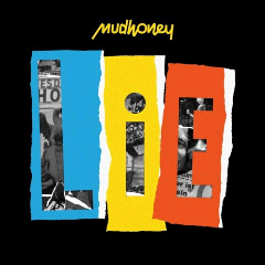 23 - 1 - 2018 collection of new album  1516284354_00-mudhoney-lie-web-2018