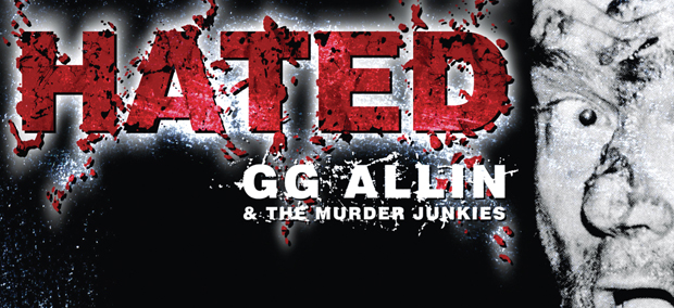MEJORES DOCUMENTALES MUSICALES GG-Allin-Hated-2014