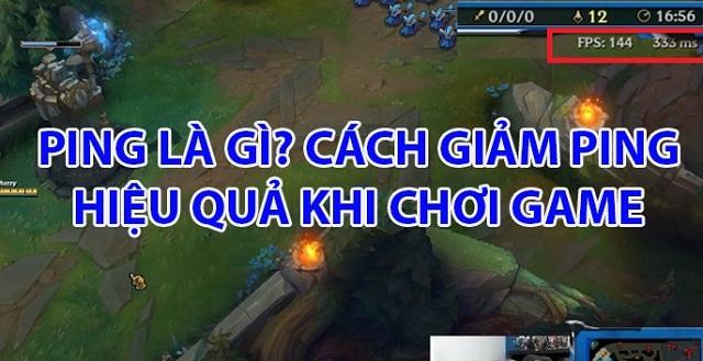 Chia sẻ cách giảm Ping LOL cho các game thủ dễ dàng, nhanh chóng nhất Cach-giam-ping-lol-hieu-qua-khi-choi-game