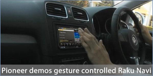 Tu próximo GPS entenderá tus gestos Pioneer-raku-navi