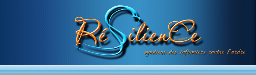 RESILIENCE « syndicat national infirmier responsable et insolent » 1112210645011139709205599