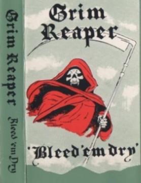 75 ESENCIALES DE LA NWOBHM vol.3: 8 - SAMSON - Página 10 GRIM-REAPER-Bleed-em-Dry-Demo