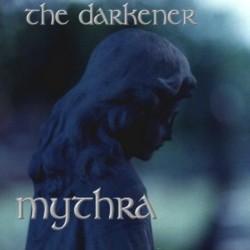 75 ESENCIALES DE LA NWOBHM: 39 - SHIVA - Página 8 MYTHRA-The-Darkener