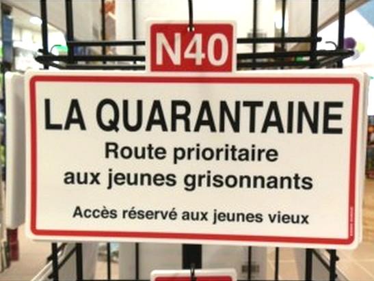 La crise de la quarantaine ! Plaque-de-rue-la-quarantaine