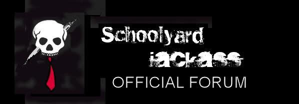 Schoolyard Jackass