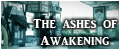 Thes Ashes of Awakening
