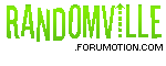 RandomVille.Forumotion.Com