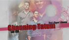 Channing Tatum fan forum