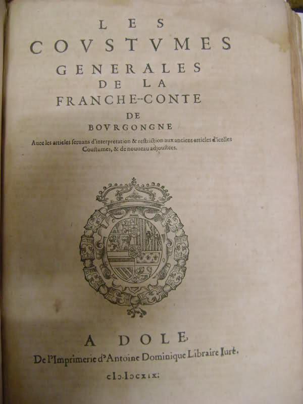 Lois et coutumes de la Franche Comté de Bourgogne au XVII°. Awql2s