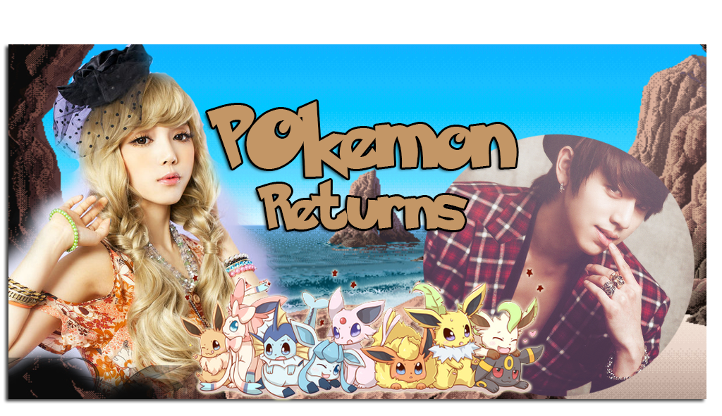 ~Pokémon Returns~