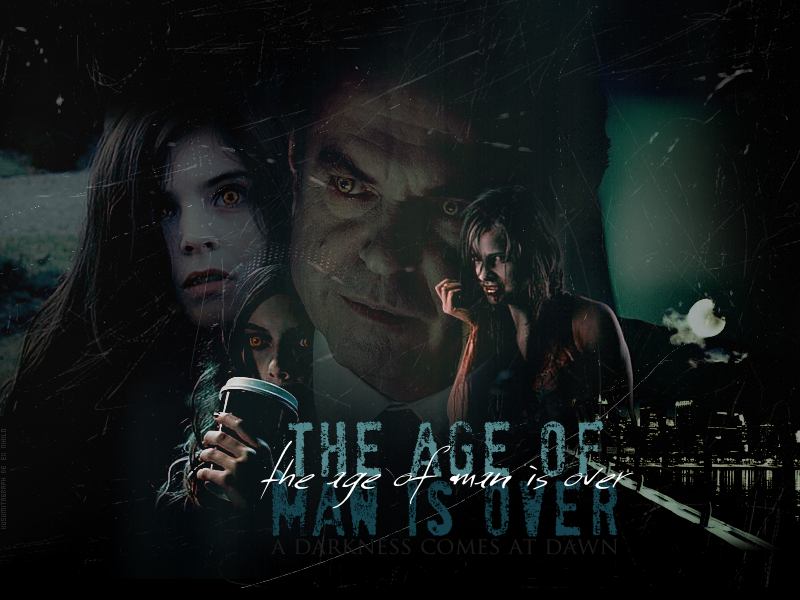 — The Age of Man is Over