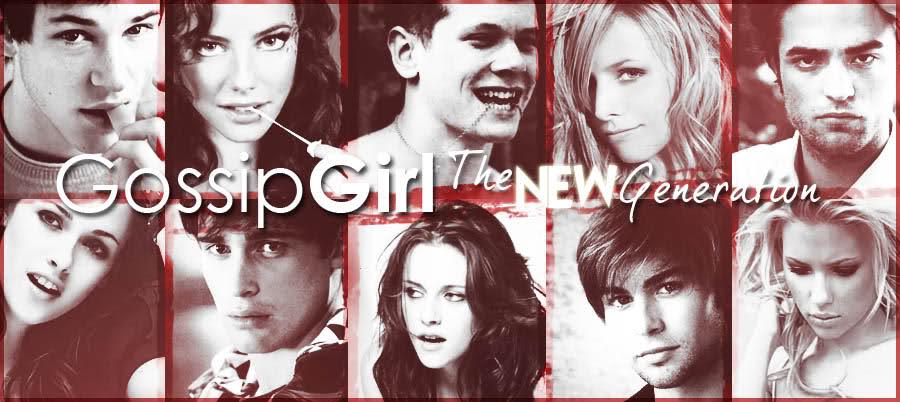 New Generation Gossip Girl