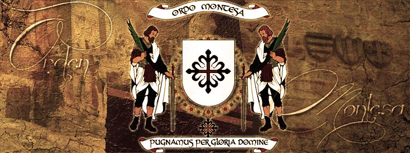 † Orden de Santa María de Montesa y San Jorge de Alfama †
