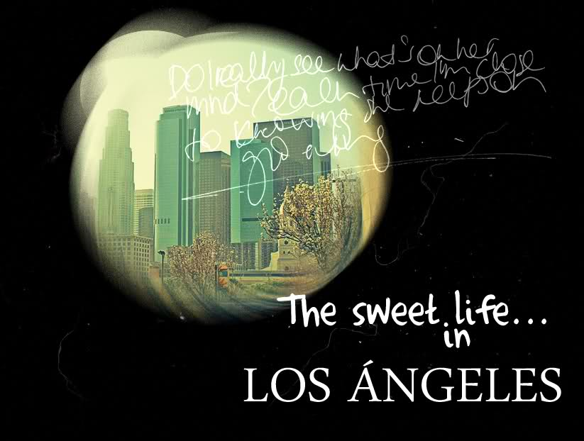 The sweet life in L.A