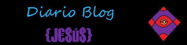 Diario / Blog de {J€$ú$}