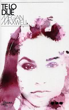 Te lo dije, Megan Maxwell (cri) 2340ah