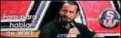 Foro para hablar sobre la WWE