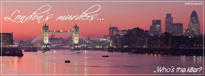 *~|| London murders ||~*