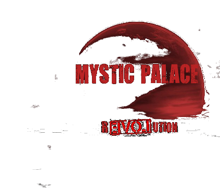 ~MYSTIC PALACE - r3♥☮_|ution~