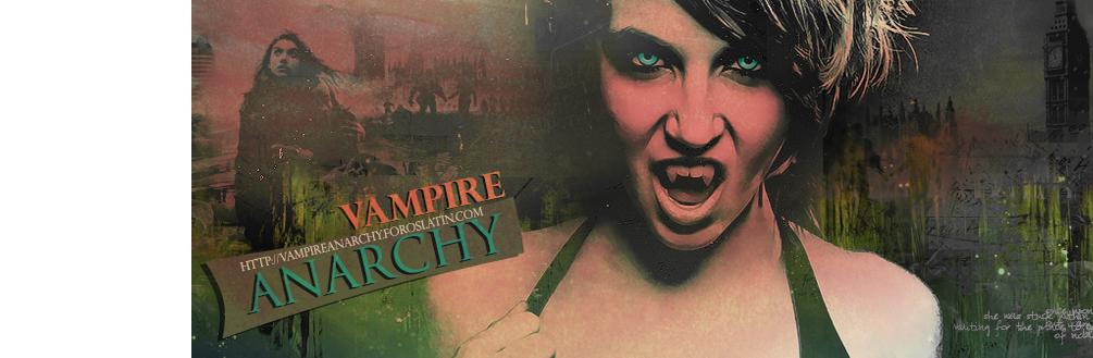 Vampire Anarchy